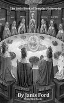 The Little Book of Templar Philosophy