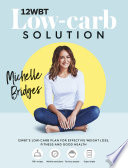 """12WBT Low-carb Solution"" by Michelle Bridges"