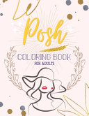 Posh Coloring Book for Adults Book