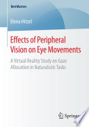 Effects of Peripheral Vision on Eye Movements Book