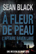 A fleur de peau: L'affaire Raven Lane Pdf