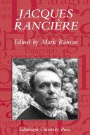 Jacques Ranciere  Aesthetics  Politics  Philosophy