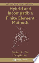 Hybrid And Incompatible Finite Element Methods Book PDF