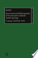 Bibliographie Internationale D Anthropologie Sociale Et Culturelle 1991