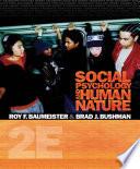 Social Psychology and Human Nature  Comprehensive Edition
