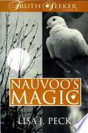 Nauvoo's Magic