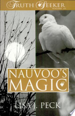 Download Nauvoo's Magic Free Books - Dlebooks.net
