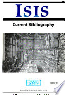 Isis Current Bibliography of the History of Science and Its Cultural Influences