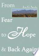 From Fear to Hope & Back Again