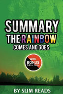 Summary: the Rainbow Comes and Goes
