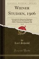 Wiener Studien, 1906, Vol. 28