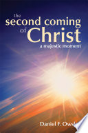 The Second Coming of Christ a Majestic Moment Book