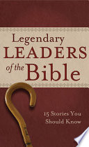 Legendary Leaders of the Bible Pdf/ePub eBook