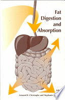 """Fat Digestion and Absorption"" by Armand B. Christophe, Stephanie R. De Vriese, Stephanie DeVriese"