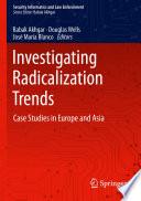 Investigating Radicalization Trends