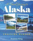 A Visual Journey to Alaska