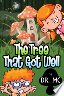 The Tree That Got Well