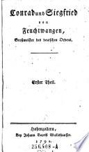 Conrad und Siegfried von Feuchtwangen, Großmeister des deutschen Ordens