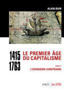 Le premier âge du capitalisme (1415-1763) Pdf/ePub eBook