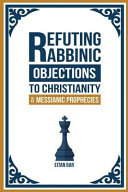 Refuting Rabbinic Objections to Christianity   Messianic Prophecies