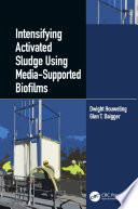 Intensifying Activated Sludge Using Media Supported Biofilms