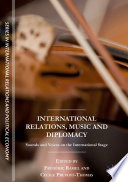 International Relations, Music and Diplomacy
