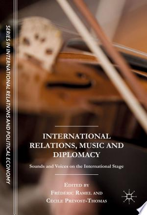Download International Relations, Music and Diplomacy Free Books - Reading Books