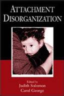 Attachment Disorganization