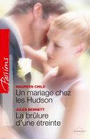 Un mariage chez les Hudson - La brûlure d'une étreinte Pdf/ePub eBook