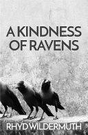 A Kindness Of Ravens Book PDF