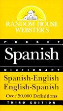 Random House Webster s Pocket Spanish Dictionary  3rd Edition