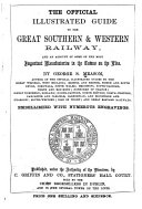 The Official Illustrated Guide to the Great Southern   Western Railway  and an Account of Some of the Most Important Manufactories in the Towns on the Line