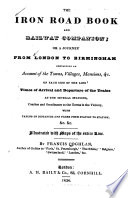 The Iron Road Book And Railway Companion Or A Journey From London To Birmingham