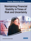 Maintaining Financial Stability in Times of Risk and Uncertainty