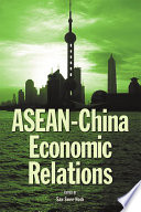 ASEAN-China Economic Relations
