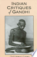 Indian Critiques of Gandhi