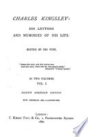 Charles Kingsley  his letters and memories of his life  ed  by his wife  F E  Kingsley