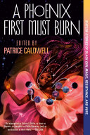 A Phoenix First Must Burn Pdf/ePub eBook