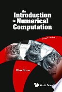 Introduction To Numerical Computation, An (Second Edition)