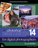 The Photoshop Elements 14 Book for Digital Photographers Book