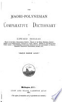 The Maori Polynesian Comparative Dictionary