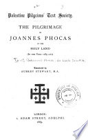 The Pilgrimage of Joannes Phocas in the Holy Land