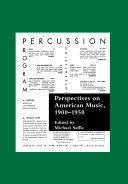 Perspectives on American Music, 1900-1950