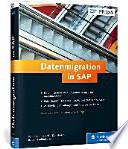 Datenmigration in SAP  : Batch-Input, LSMW, SAP Data Services, IDocs und ALE