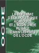 Pdf La réforme de la politique agricole et l'économie rurale dans les pays de l'OCDE Telecharger