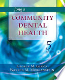 Jong's Community Dental Health - E-Book