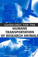 Guidelines for the Humane Transportation of Research Animals