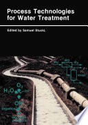 Process Technologies for Water Treatment Book