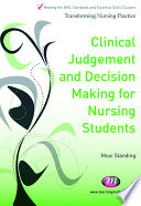 Clinical Judgement And Decision Making For Nursing Students Book PDF