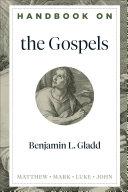Handbook on the Gospels  Handbooks on the New Testament